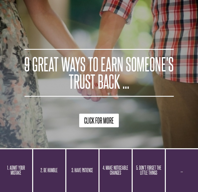 9 Great Ways to Earn Someones Trust Back  → 💘 Love
