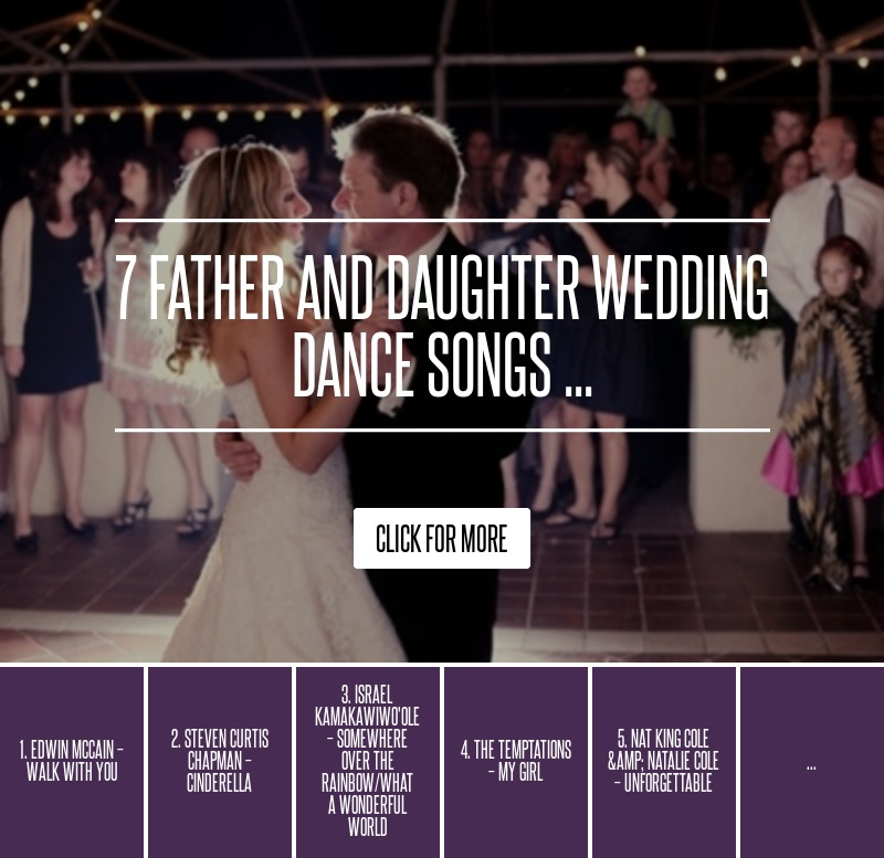 7 Father And Daughter Wedding Dance Songs ... → 👰 Wedding