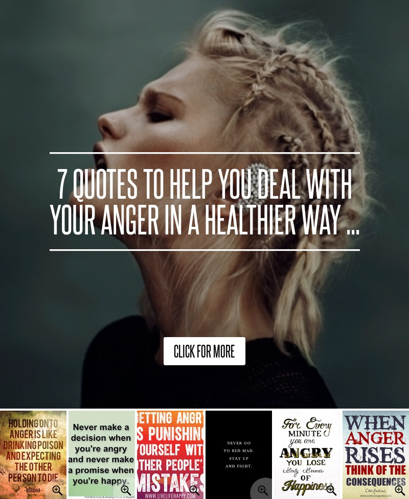 Angry Quotes About Girls: 7 Quotes To Help You Deal With Your Anger In A Healthier
