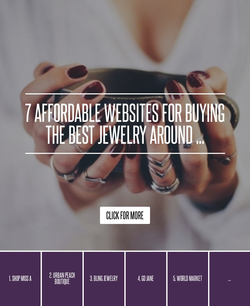 Best Affordable Online Decor Sites: 7 Affordable Websites For Buying The Best Jewelry Around